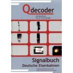 Qdecoder Handbuch + Signalbuch